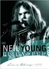 Cover Neil Young - Live In Chicago 1992 [DVD]